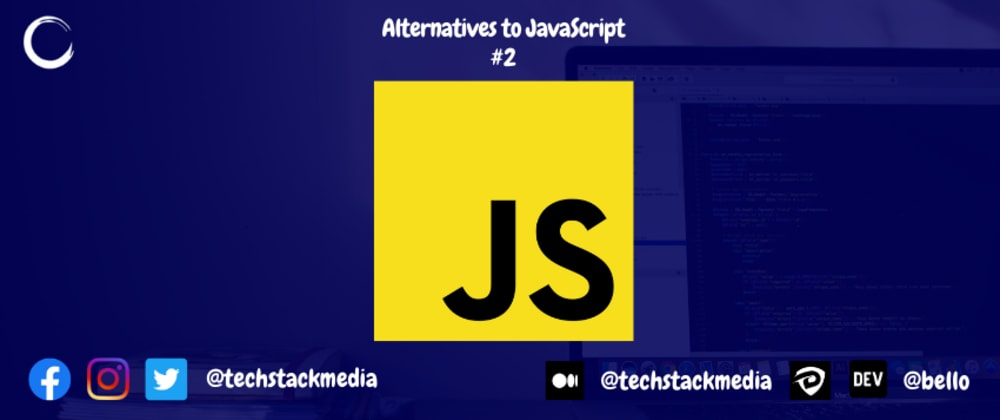Cover image for Alternatives to JavaScript