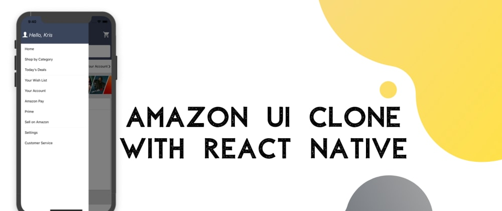Cover image for Amazon UI Clone with React Native # 3: Drawer menu