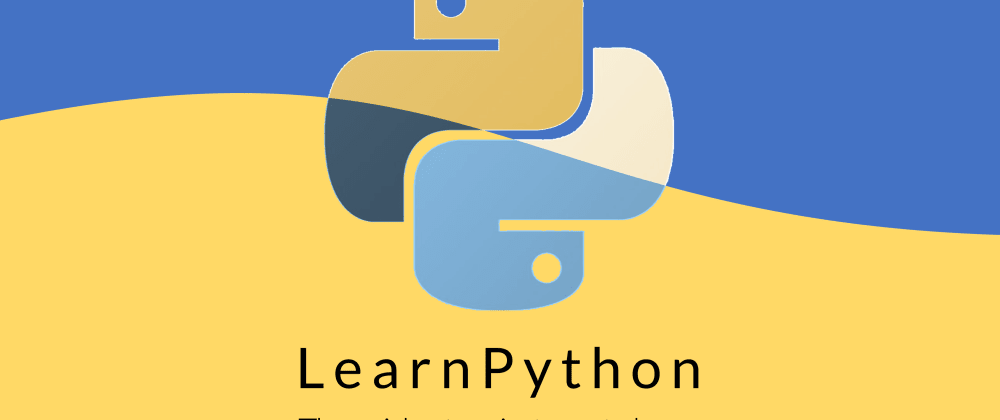 Cover image for The Best Way to Learn Python (Beginners-Friendly)!