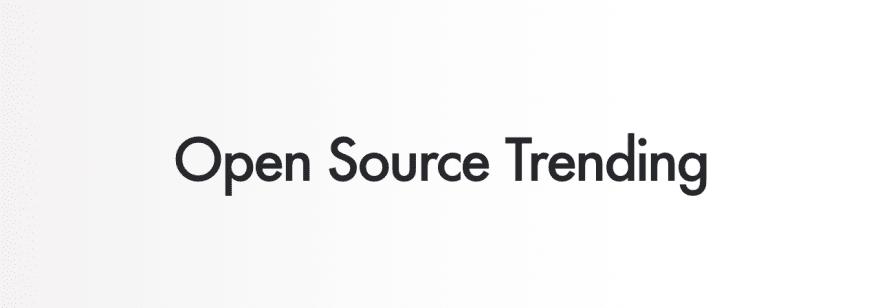 Weekly Trending Repositories on GitHub - DEV Community