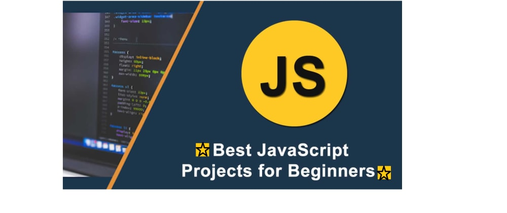 Cover image for 25+  JavaScript Project With Source Code to Build your Skills