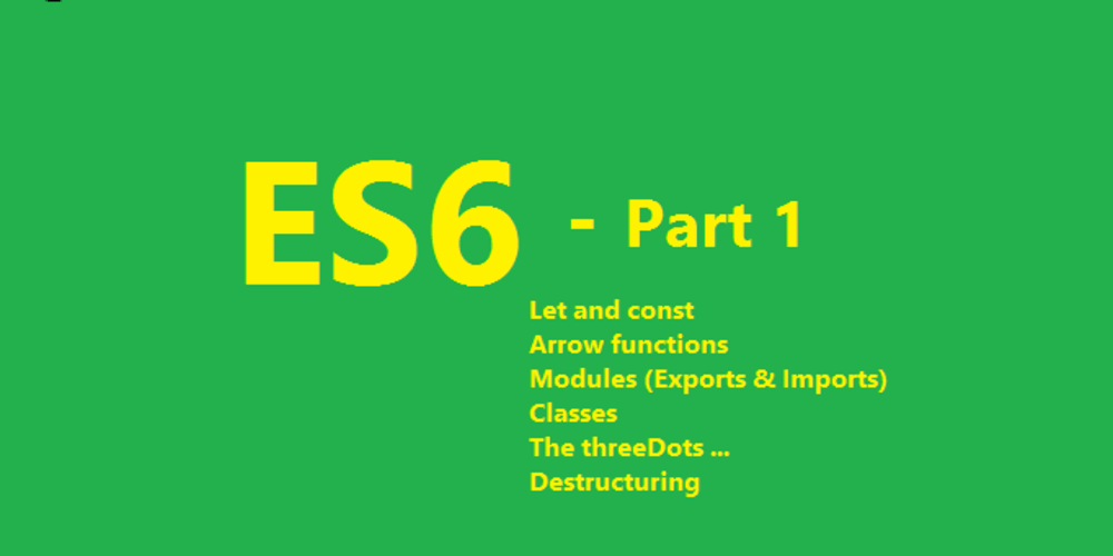 Do you know ES6 - Part 1 - DEV Community 👩 💻👨 💻
