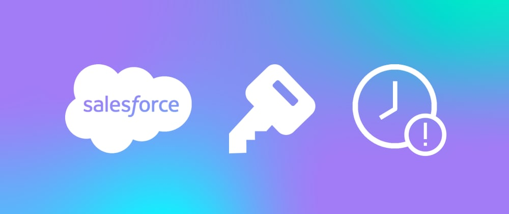 Cover image for When do Salesforce access tokens expire?