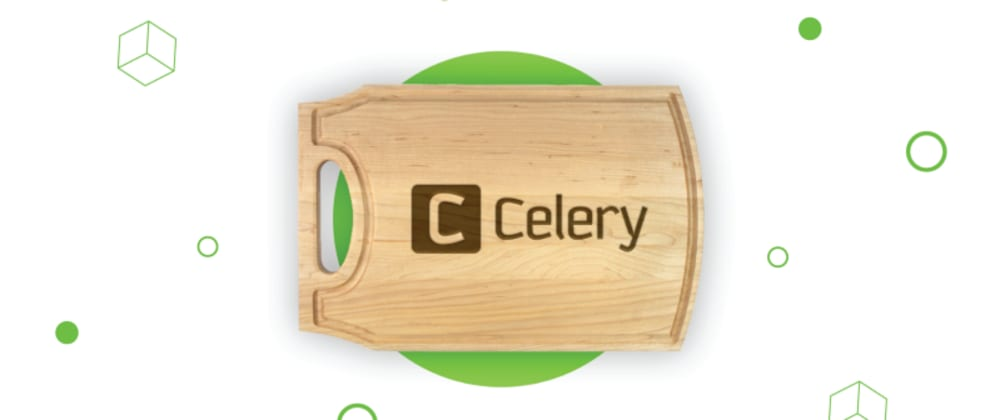 Cover image for Python Celery Guide: Basics and Use Cases