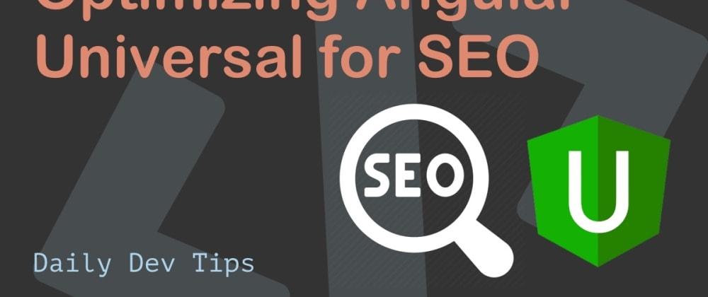 Cover image for Optimizing Angular Universal for SEO