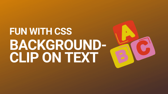 Blog header for the article on background-clip CSS property