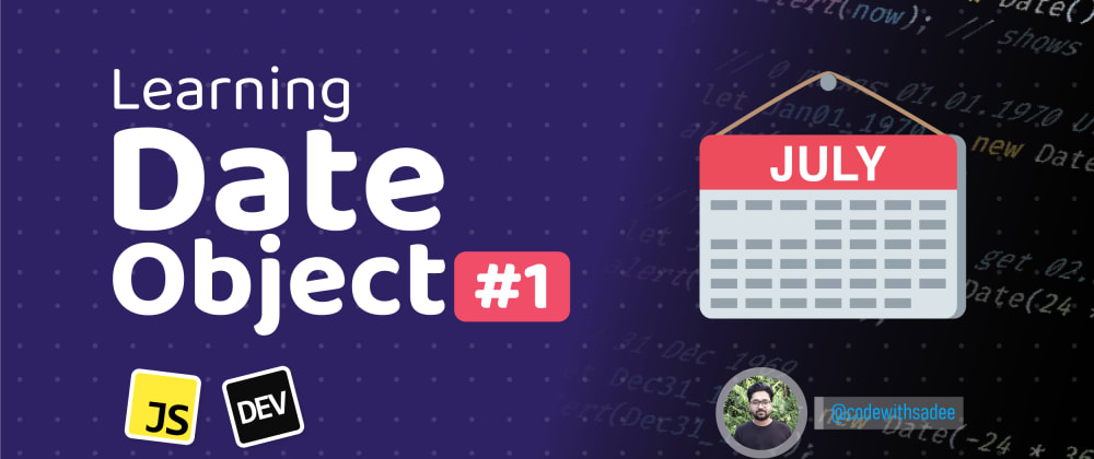 Cover image for Creating Date() Object