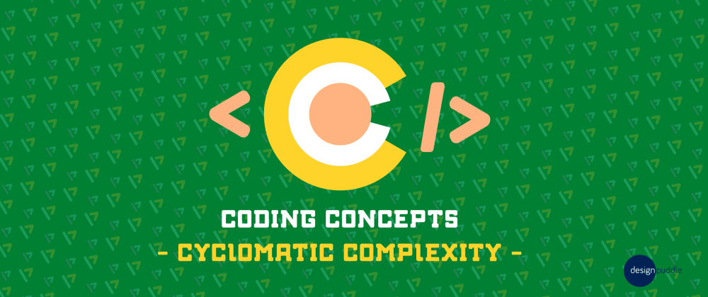 Cover image for Coding Concepts! Cyclomatic Complexity