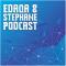 Edaqa & Stephane Podcast
