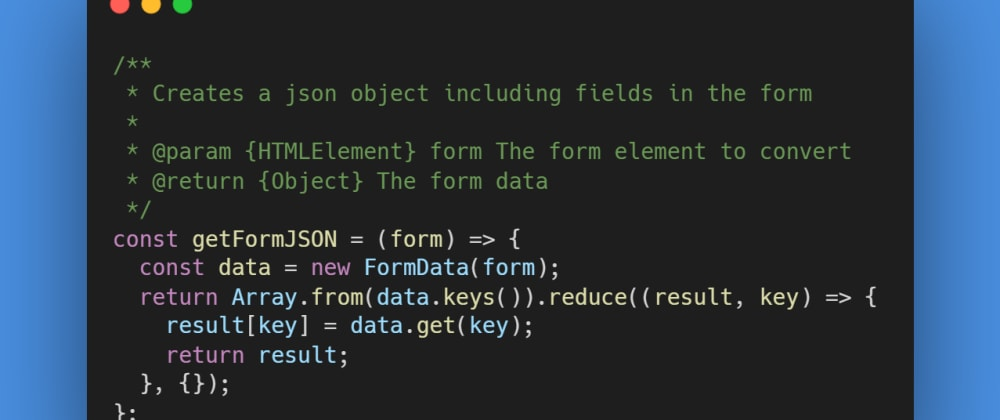 Cover image for How to easily convert HTML Form to JSON