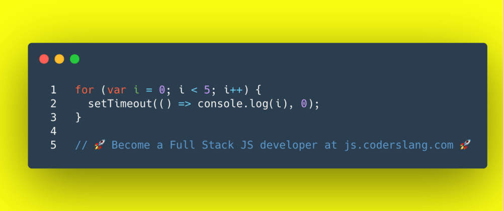 Cover image for JavaScript Interview Question #39: How does setTimeout work inside the loop?