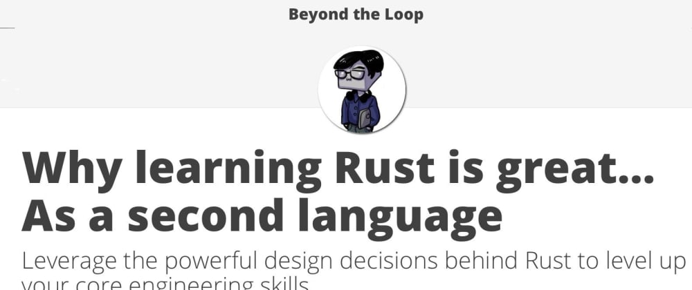 Cover image for Why learning Rust is great... As a second language
