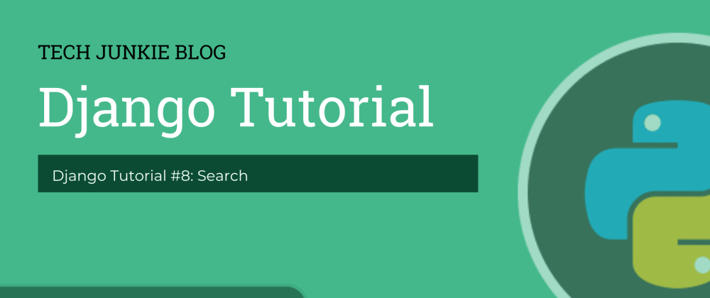 Cover image for Django Tutorial #8: Search