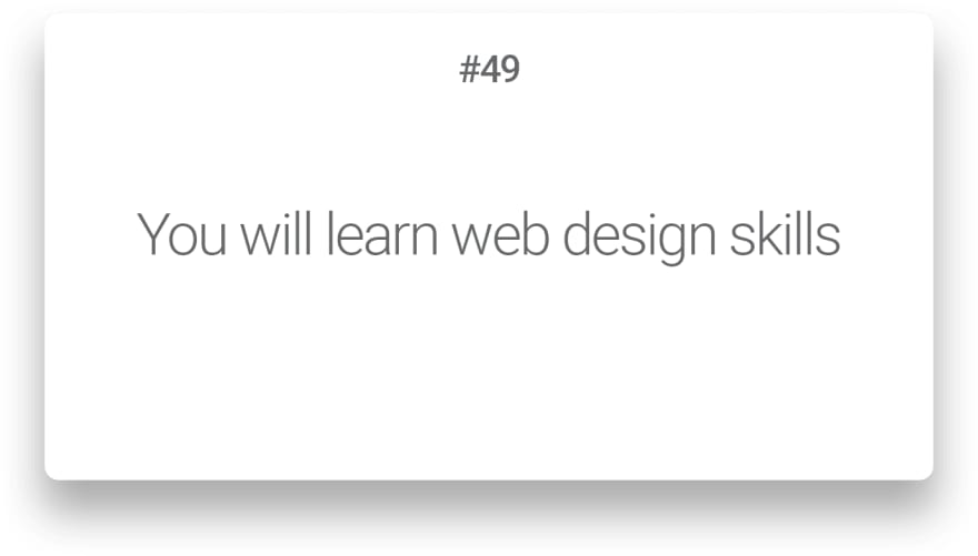 You will learn web design skills