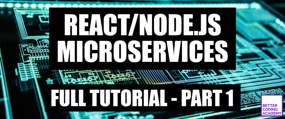 Cover image for I'm a professional React developer, and here's how I set up React/Node.js Microservices using Docker and GraphQL. #1