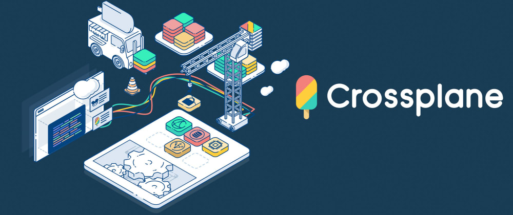 Cover image for Introducing Crossplane: Open Source Multicloud Control Plane
