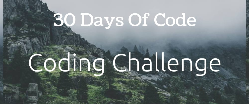 Cover image for 30 Days of Code Using Python, CPP and JavaScript.