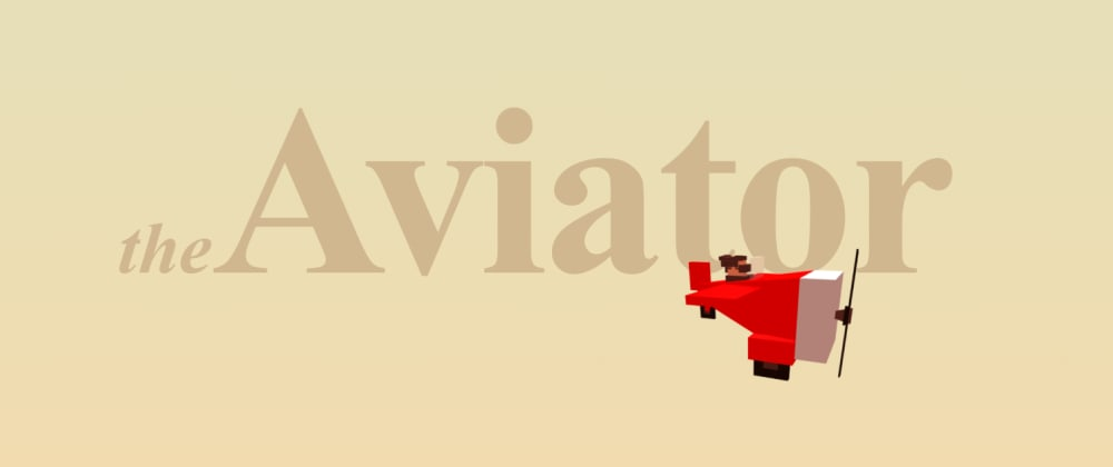 Cover image for The Aviator🎮  -  Test your coding and logic skills with a web game