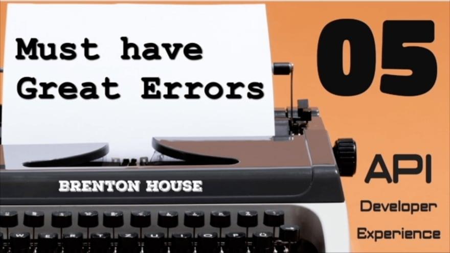 Great Error Messages - API DX