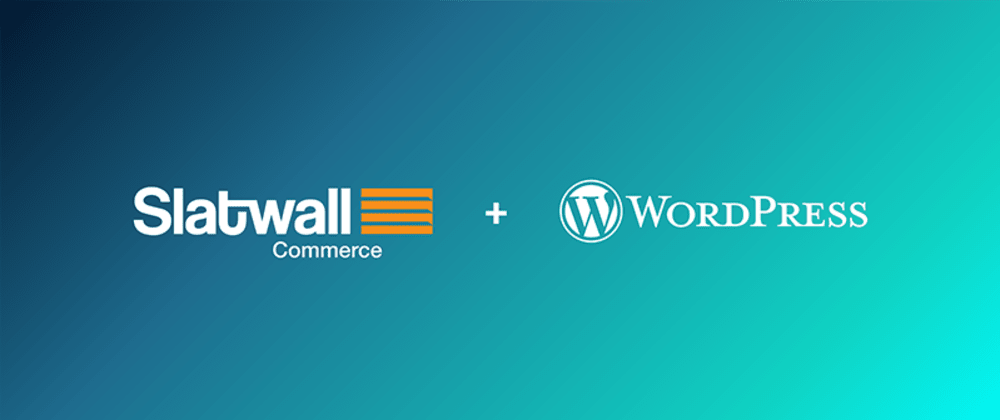 Cover image for Announcing Slatwall Commerce for WordPress New Release v1.1