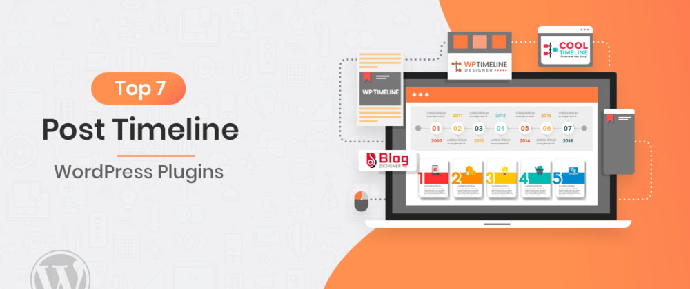 Cover image for Top 7 Post Timeline WordPress Plugins