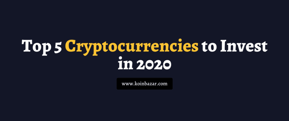 Cover image for Top 5 Cryptocurrencies to Invest in 2021?