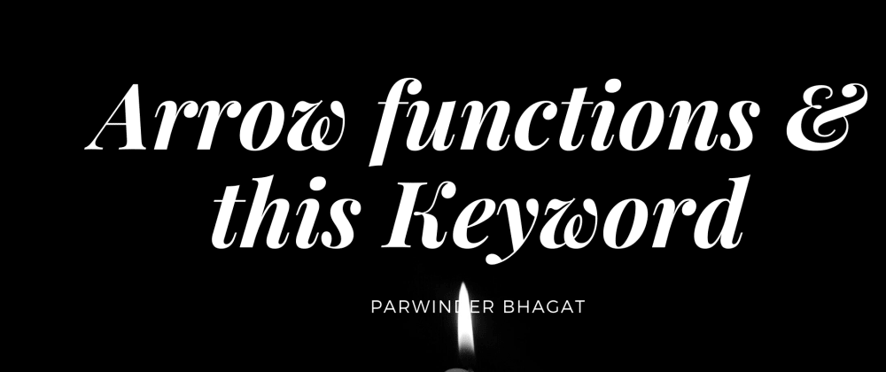 Cover image for Arrow functions & this keyword