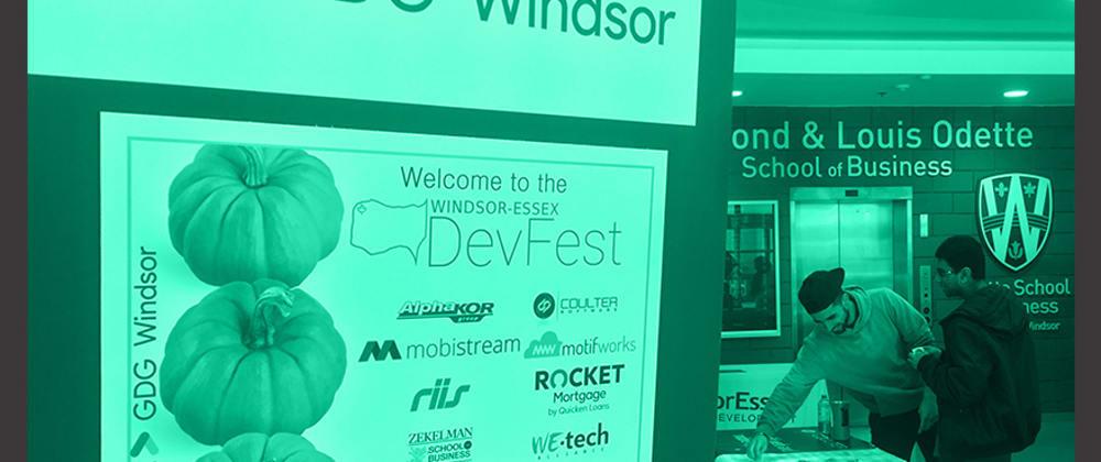 Cover image for Some GDG Windsor-Essex DevFest Takeaways