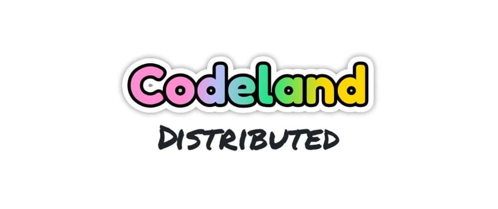 Cover image for CodeLand is going distributed!