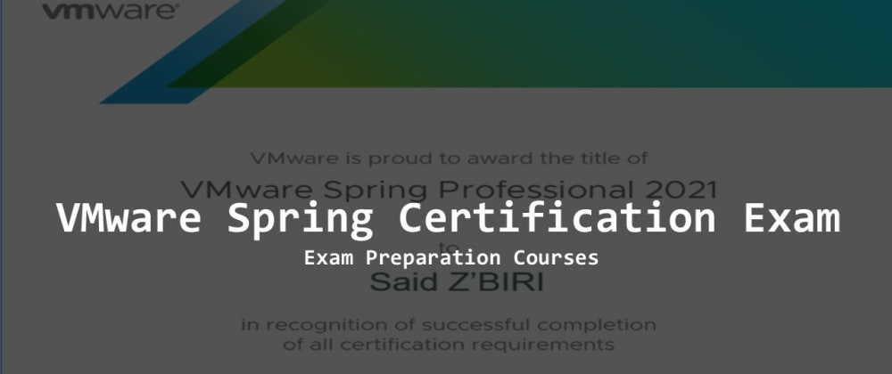 Cover image for Exam Preparation Courses - Pass Spring Professional Certification (VMware EDU-1202) Exam in 2021