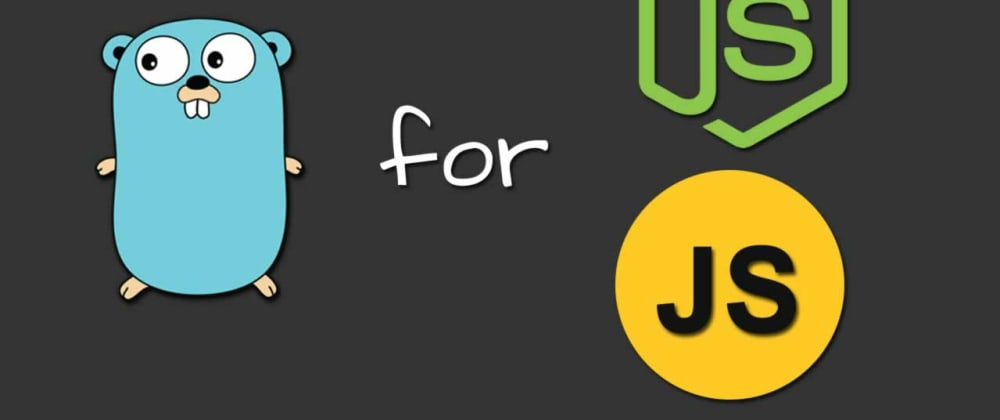 Cover image for Learning Go from JavaScript
