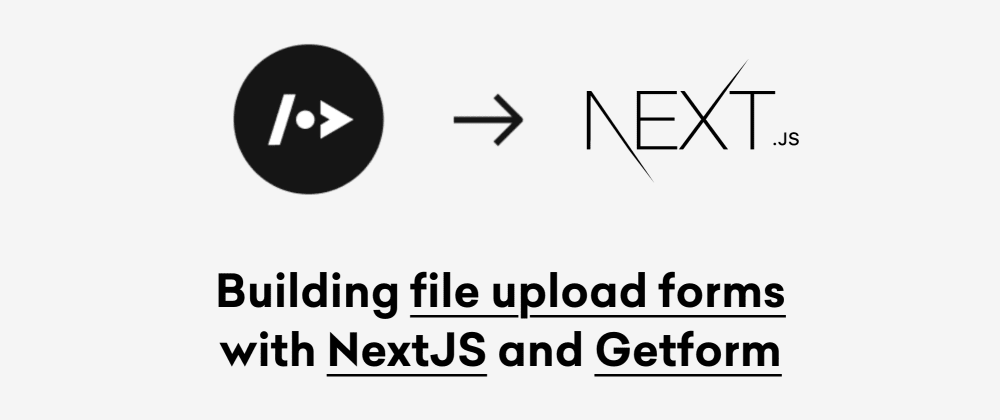 Cover image for Building  forms with Next.js and Getform
