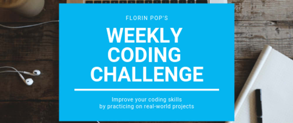 Cover image for Weekly Coding Challenge - The Complete Guide