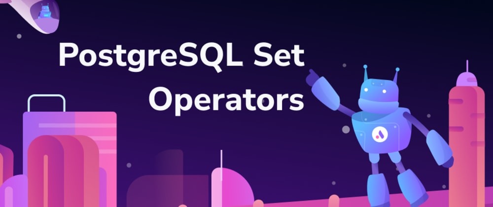 Cover image for Getting started with PostgreSQL Set Operators