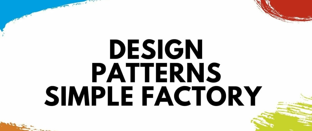 Cover image for Design Patterns That Make Sense in Python: Simple Factory