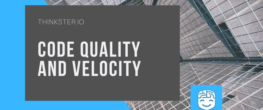 Cover image for Code Quality & Velocity