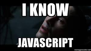 I Know JavaScript