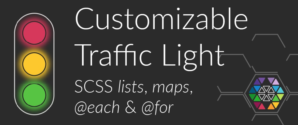 Cover image for Customizable traffic light with CSS (SASS @each/@for)