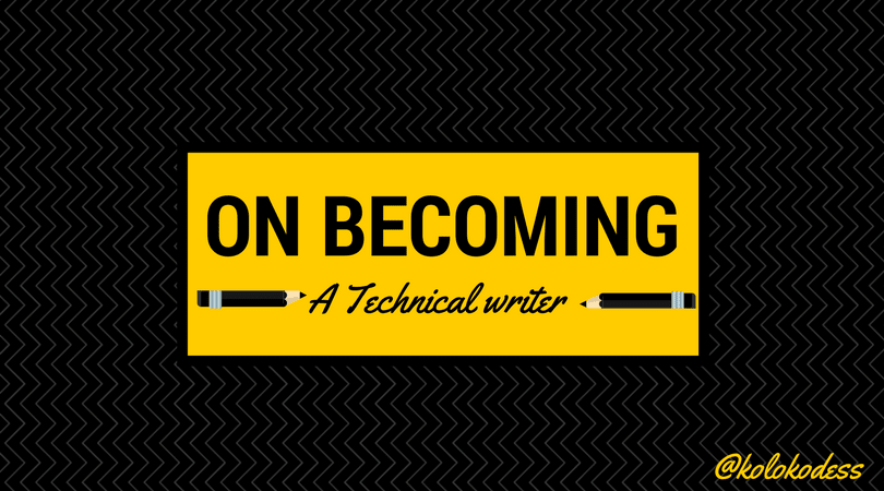 On Becoming a Technical Writer