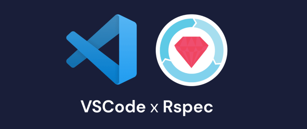 Cover image for VSCode Extensions for Faster Testing with Rspec 🛠