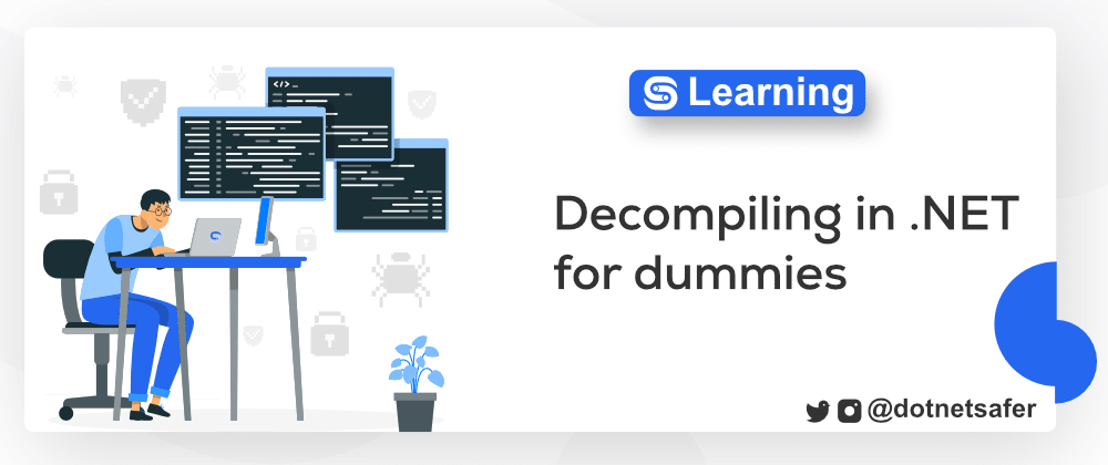 Cover image for Decompiling in .NET for dummies 🤓