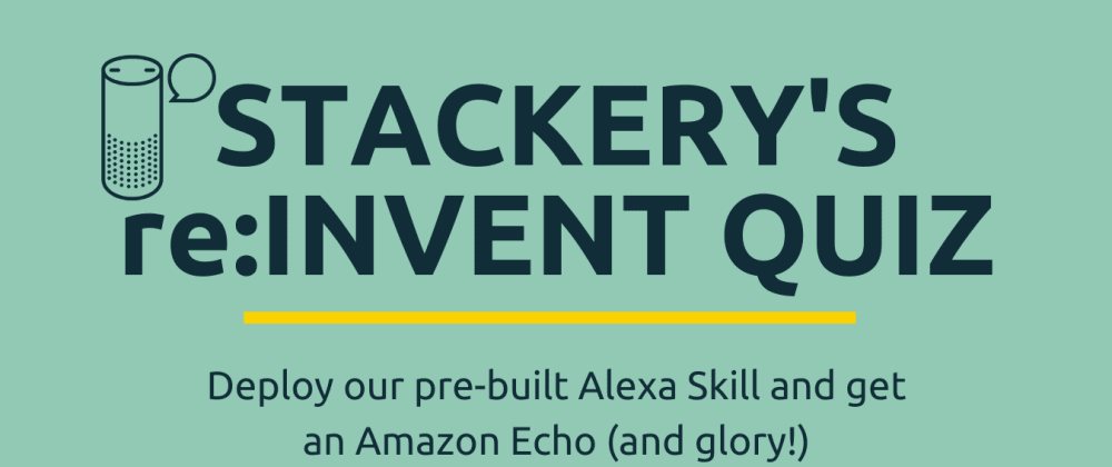 Cover image for Alexa, How Can I Win an Echo (and learn to build an Alexa app)?