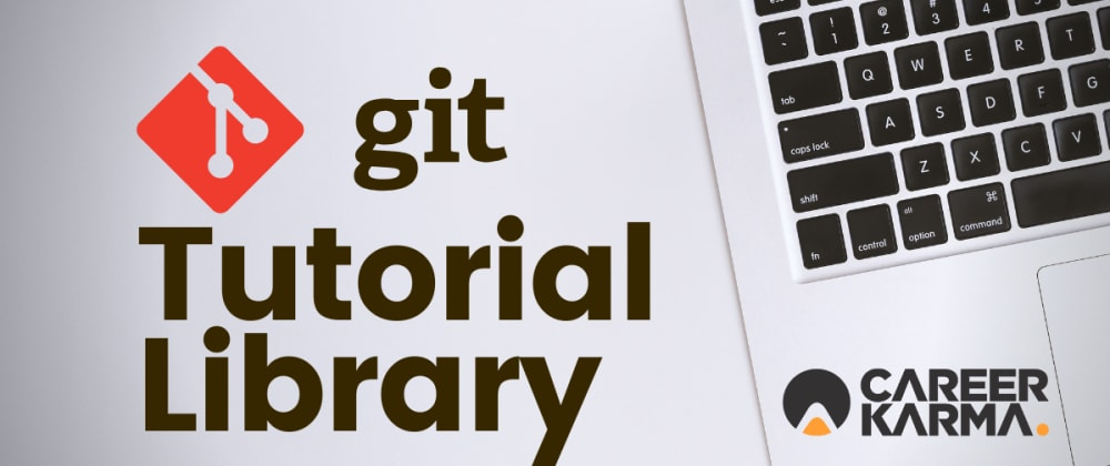 Cover image for Git Tutorial Library from Career Karma