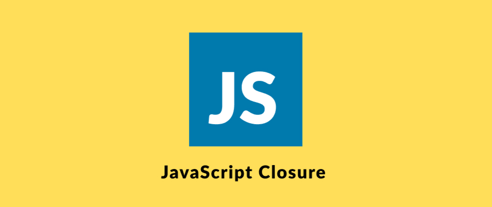Cover image for Quick Guide to Closures In Javascript