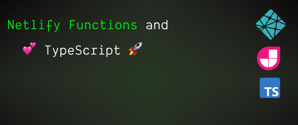 Cover image for Deploy Netlify Functions with TypeScript