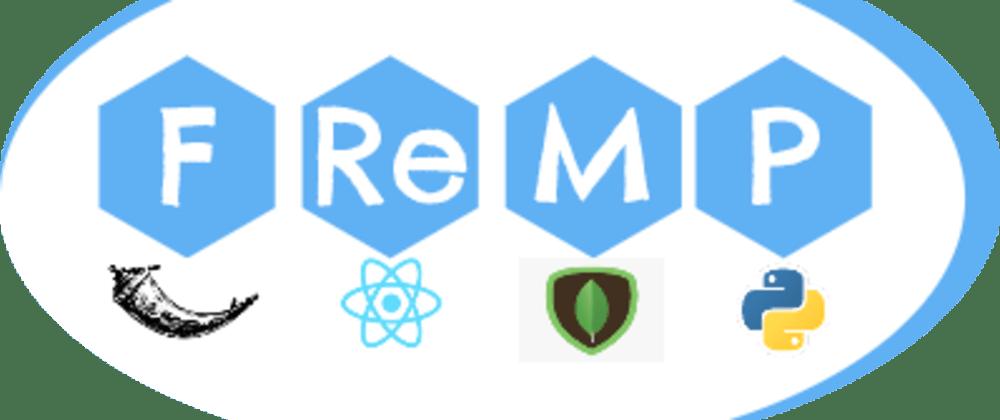 Cover image for FReMP Stack (Flask, ReactJS, MongoDB, Python)