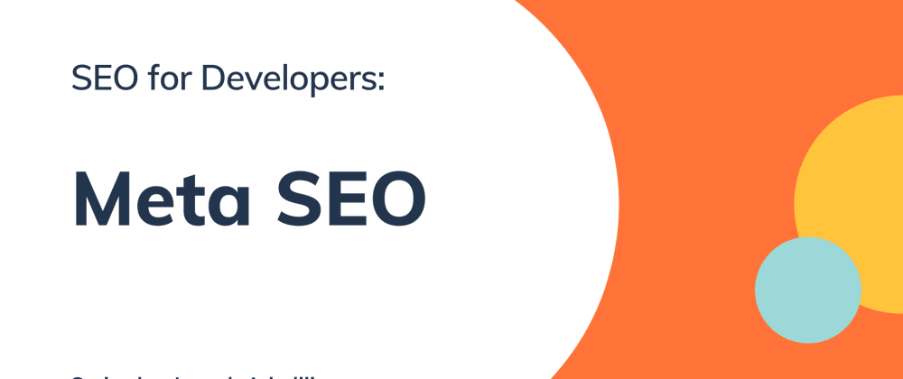 Cover image for SEO for Developers: Meta SEO