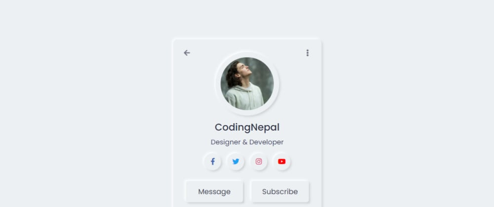 Cover image for Neumorphism Profile Card UI Design using only HTML & CSS