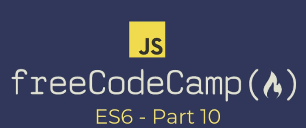 Cover image for [freeCodeCamp] ES6 - var, let and const