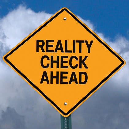 Warning sign -Reality check ahead